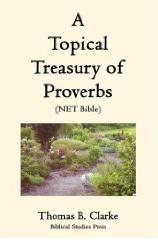 A Topical Treasury of Proverbs